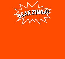 Bearzinga! T-Shirt