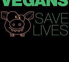 vegans save lives by teeshoppy