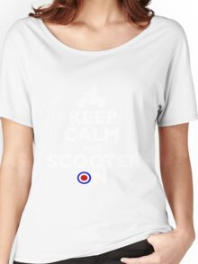 Keep Calm and Scooter On Women's Relaxed Fit T-Shirt