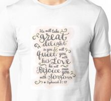 Pretty modern light white, pink design, scripture bible verse Zephaniah 3:17 'he will delight in you, he will quiet you with his love. He will rejoice over you with singing'.  Unisex T-Shirt