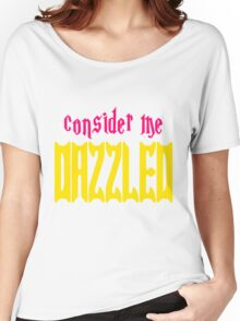 Consider Me Dazzled Twilight Women's Relaxed Fit T-Shirt