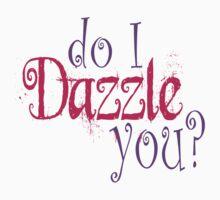 Do I Dazzle You? Twilight by gleekgirl