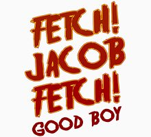 Fetch Jacob Fetch Werewolf Twilight Unisex T-Shirt
