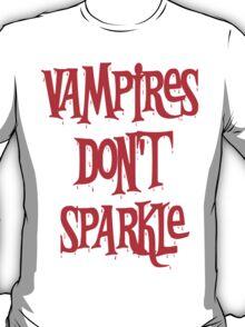 Vampires Don't Sparkle Twilight T-Shirt