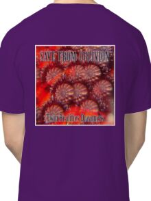 Save From Oblivion Classic T-Shirt