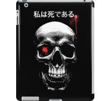 I HAVE DIED iPad Case/Skin
