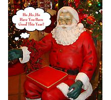 Santa's Big Question... Photographic Print