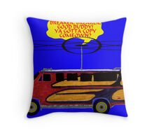 BREAKER BREAKER GOOD BUDDY Throw Pillow