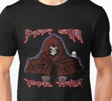 GRIM REAPER AND SIDE KICK/ BABY SITTER FOR HIRE Unisex T-Shirt