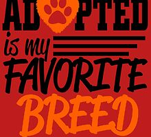 adopted is my favorite breed by trendz