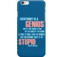 Everybody is a genius iPhone Case/Skin