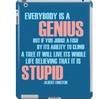 Everybody is a genius iPad Case/Skin