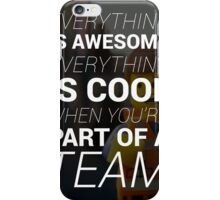LEGO® : Everything Is Awesome! iPhone Case/Skin