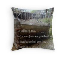 OLD PADDLE BOAT Luke 5:11 Throw Pillow