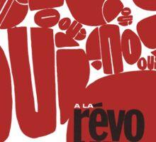 Revolution Yes or No? Sticker