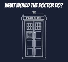 What Would The Doctor Do? by HaRaKiRi
