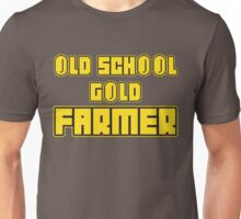 Old school gold farmer Unisex T-Shirt