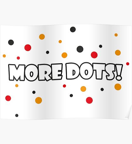 More Dots! Poster
