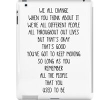 Doctor Who- We all change/We're all different people iPad Case/Skin