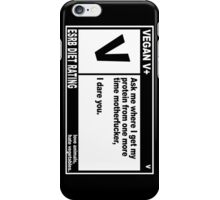 VEGAN, MOTHERFUCKER. iPhone Case/Skin