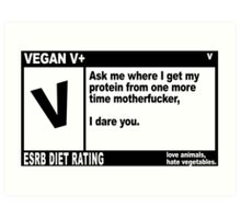 VEGAN, MOTHERFUCKER. Art Print