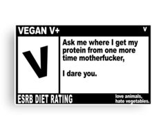 VEGAN, MOTHERFUCKER. Canvas Print