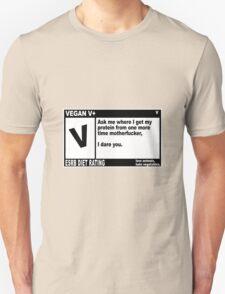 VEGAN, MOTHERFUCKER. Unisex T-Shirt
