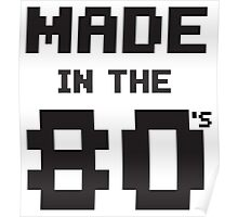 Made in the 80s Poster