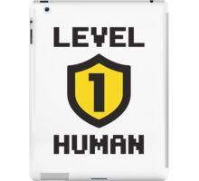 Level 1 Human iPad Case/Skin