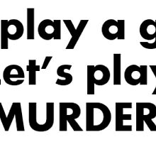 Let's play a game. Let's play MURDER. BBC Sherlock by ravenstar13