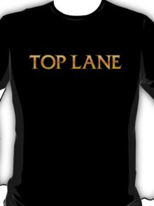 Top Lane League of Legends T-Shirt