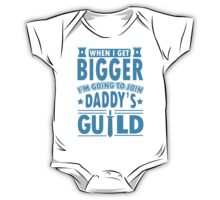 When I get bigger I'm going to join daddy's guild One Piece - Short Sleeve