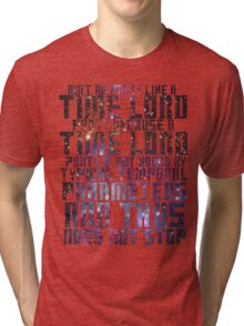 Aint No Party Like a Time Lord Party II Tri-blend T-Shirt