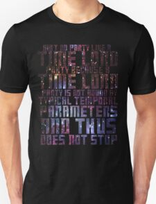 Aint No Party Like a Time Lord Party II Unisex T-Shirt