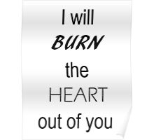 I will BURN the HEART out of you. BBC Sherlock Poster