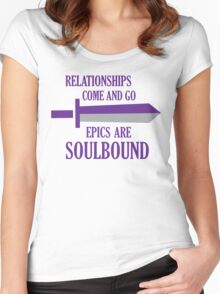 Relationships come and go. Epics are souldbound Women's Fitted Scoop T-Shirt