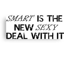 smart is the new sexy Canvas Print