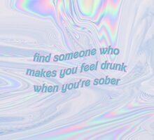 make me feel drunk when sober by nabateriezwykle