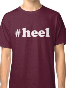 #heel Classic T-Shirt