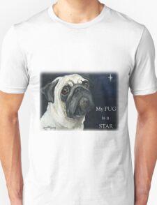 My Pug is a Star T-shirt T-Shirt