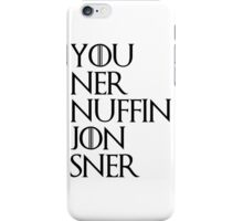 jon sner ners nuffin iPhone Case/Skin
