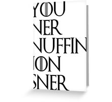 jon sner ners nuffin Greeting Card