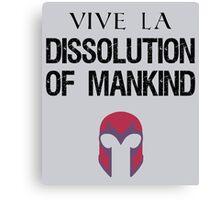 Vive La Dissolution of Mankind! Canvas Print