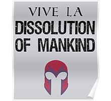 Vive La Dissolution of Mankind! Poster