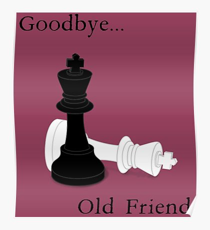 Goodbye, Old Friend. Poster