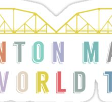 Trenton Makes, The World Takes Sticker