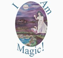 I Am Magic by Mikki Alhart