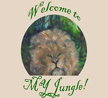 Welcome to My Jungle Unisex T-Shirt