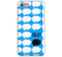Okay? iPhone Case/Skin