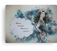 What would Watson wear? Canvas Print
